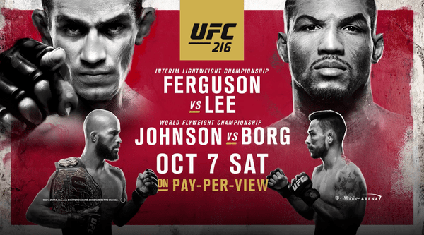 Watch UFC 216 – Ferguson Vs. Lee 10/7/17 Live Online Full Show | 7th October 2017