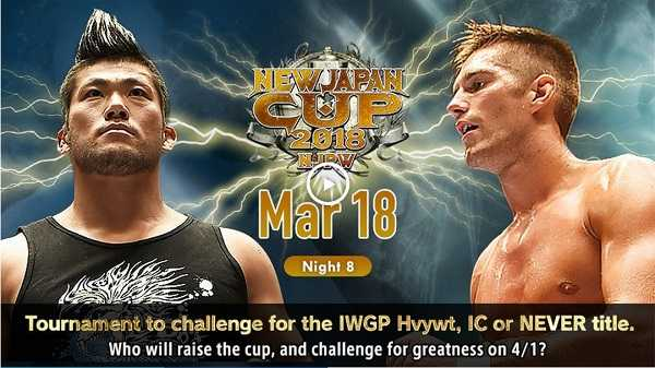 Watch NJPW New Japan Cup 2018 Day 8 – 3/18/2018 Live Online Full Show