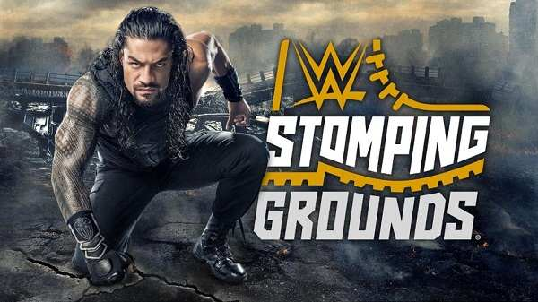 WWE STOMPING GROUNDS 2019 PPV video Watch Online 6/23/19 23rd June 2019 This Week