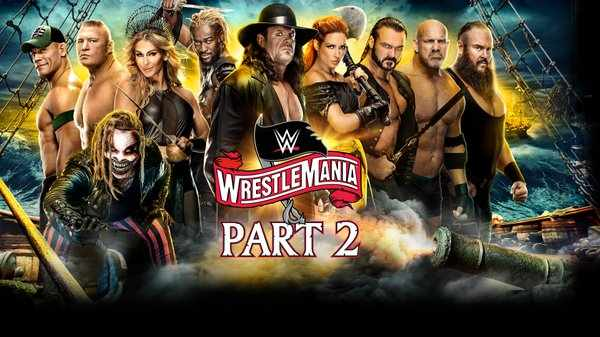 Watch WWE Wrestlemania 36 Day 2 2020 PPV 4/5/20 Live Online Full Show | 5th April 2020