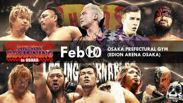 Watch Day 1 – NJPW THE NEW BEGINNING in OSAKA 2018 Live Online Full Show