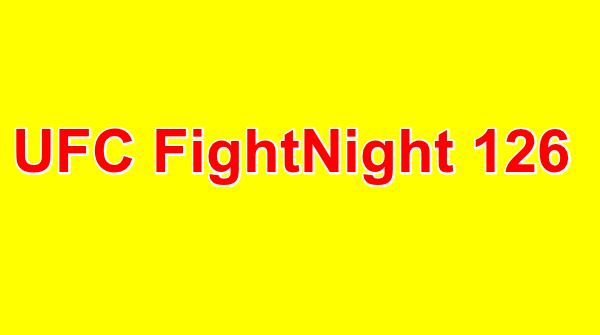 Watch UFC Fight Night 126 2/18/2018 Live Online Full Show | 18th January 2018