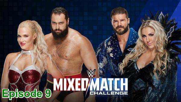 Watch latest WWE Mixed Match Challenge S01E09 Episode 9