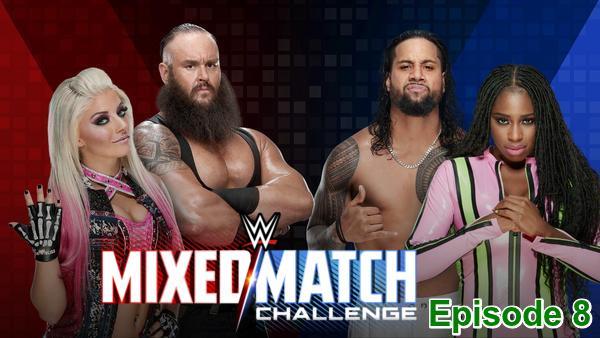 WWE Mixed Match Challenge S01E08 Episode 8